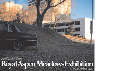 the Queen's Own Royal Aspen Meadows Exhibition of the Finer Arts - car