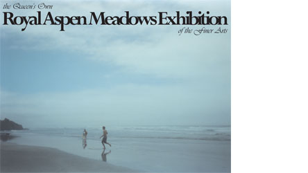 the Queen's Own Royal Aspen Meadows Exhibition of the Finer Arts - beach